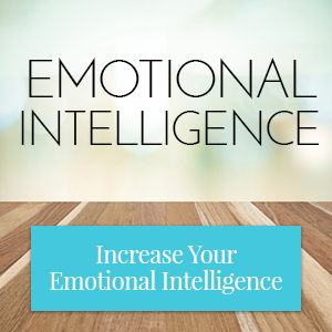 Increase your emotional intelligence